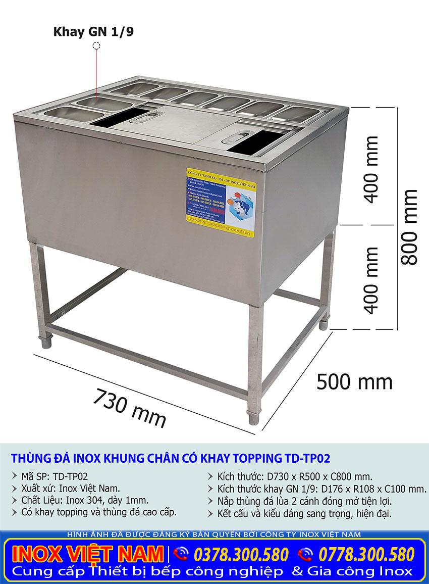 Thông số kỹ thuật thùng đá inox có khay topping TD-02