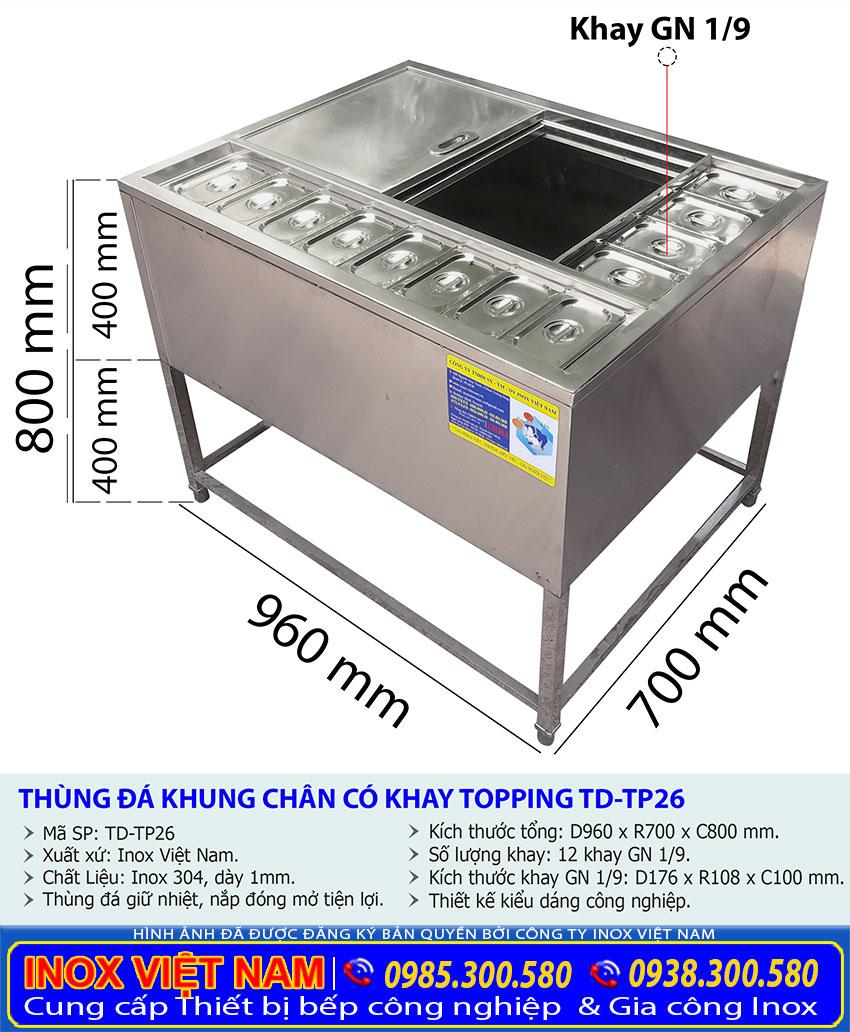 Tỷ lệ kích thước thùng đá inox topping có khung chân TD-TP26